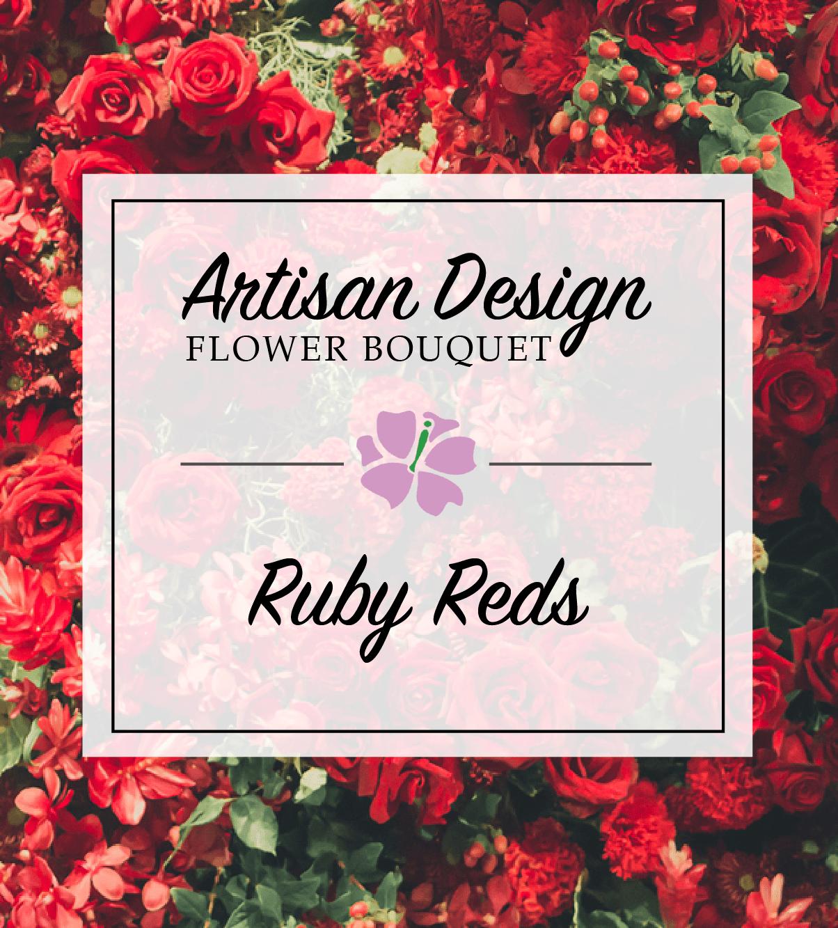 Artist Design: Ruby Reds